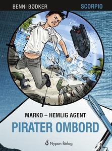 Marko - hemlig agent: Pirater ombord (e-bok) av