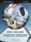Marko - hemlig agent: Pirater ombord