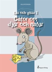 Läs och gissa 1 - Gåtor om djur och natur (e-bo