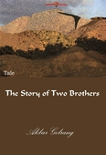 The Story of Two Brothers