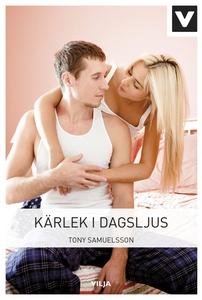 Kärlek i dagsljus (e-bok) av Tony Samuelsson