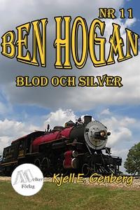 Ben Hogan Nr 11 - Blod och Silver (e-bok) av Kj