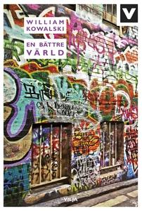 En bättre värld (e-bok) av William Kowalski