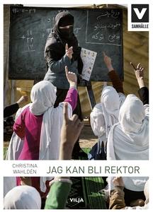 Jag kan bli rektor (e-bok) av Christina Wahldén