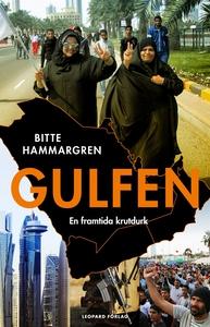 Gulfen. En framtida krutdurk (e-bok) av Bitte H