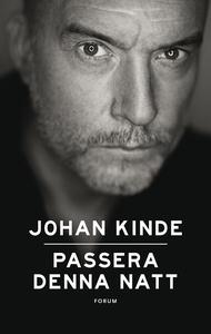 Passera denna natt (e-bok) av Johan Kinde