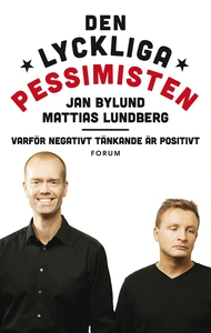Den lyckliga pessimisten (e-bok) av Mattias Lun