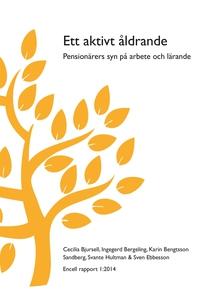 Ett aktivt åldrande (e-bok) av Cecilia Bjursell