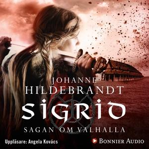 Sigrid (ljudbok) av Johanne Hildebrandt