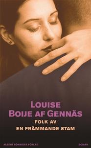 Folk av en främmande stam (e-bok) av Louise Boi