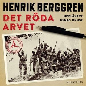 Det röda arvet (ljudbok) av Henrik Berggren