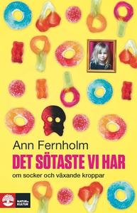 Det sötaste vi har (e-bok) av Ann Fernholm