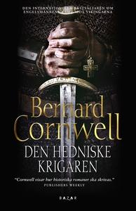Den hedniske krigaren (e-bok) av Bernard Cornwe
