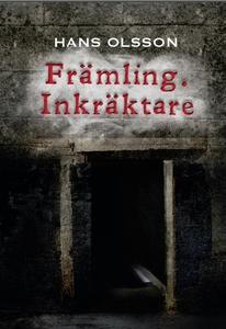Främling. Inkräktare (e-bok) av Hans Olsson