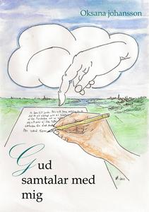 Gud samtalar med mig (e-bok) av Oksana Johansso