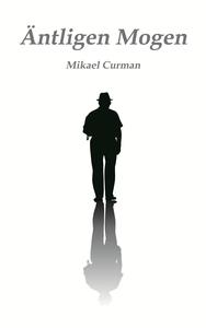 Äntligen Mogen (e-bok) av Mikael Curman