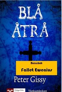 Blå åtrå - Fallet Ewenius (e-bok) av Peter Giss