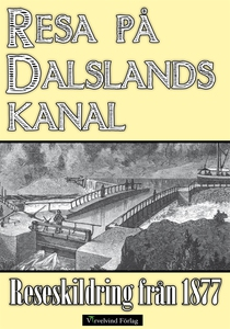 Minibok: Resa på Dalslands kanal 1877 (e-bok) a