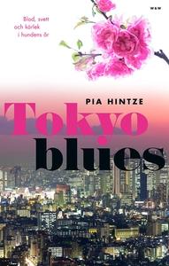 Tokyo blues (e-bok) av Pia Hintze