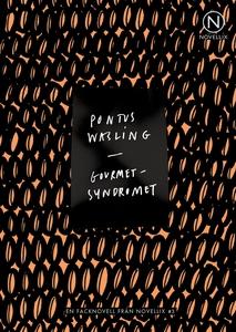 Gourmetsyndromet (e-bok) av Pontus Wasling