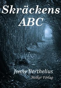 Skräckens ABC (e-bok) av Jenny Berthelius