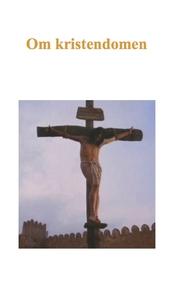 Om kristendomen (e-bok) av John Krauklis