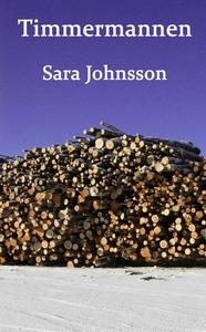 Timmermannen (e-bok) av Sara Johnsson