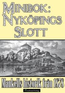 Minibok: Nyköpings slott (e-bok) av Julius Mank