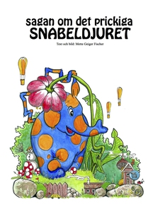 Sagan om det prickiga SNABELDJURET (e-bok) av M