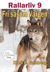 Rallarliv - Del 9 - Fri såsom Vargen (e-bok) av