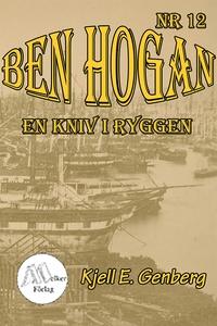 Ben Hogan Nr 12 - En kniv i ryggen (e-bok) av K