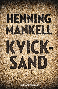 Kvicksand (e-bok) av Henning Mankell