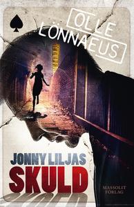 Jonny Liljas skuld (e-bok) av Olle Lönnaeus