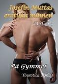Josefin Muttas erotiska minnen - Del 10 - På Gymmet