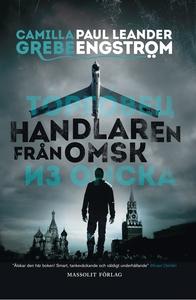 Handlaren från Omsk (e-bok) av Camilla Grebe, P