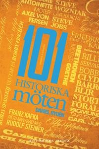 101 Historiska möten (e-bok) av Daniel Rydén