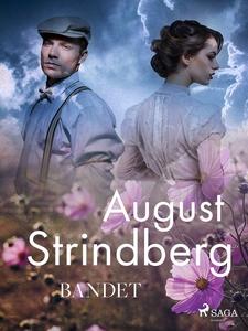 Bandet (e-bok) av August Strindberg