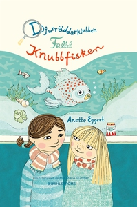 Djurräddarklubben 2 - Fallet Knubbfisken (e-bok