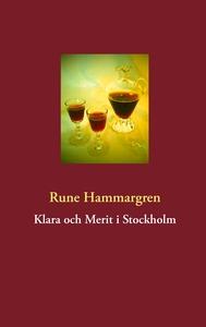 Klara och Merit i Stockholm (e-bok) av Rune Ham