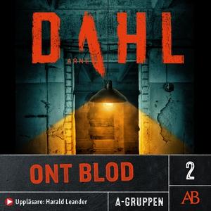 Ont blod (ljudbok) av Arne Dahl