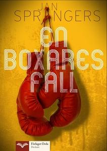 En boxares fall (e-bok) av Jan Sprangers