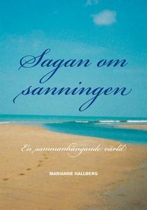 Sagan om Sanningen (e-bok) av Marianne Hallberg
