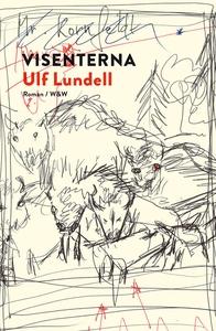 Visenterna (e-bok) av Ulf Lundell