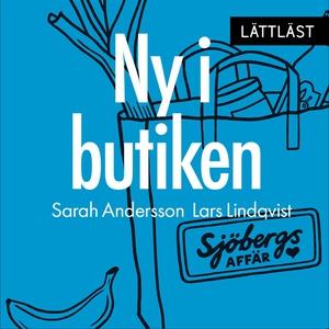 Ny i butiken (ljudbok) av Lars Lindqvist, Sarah