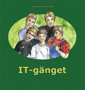 IT-Gänget (e-bok) av Regina Birkehorn