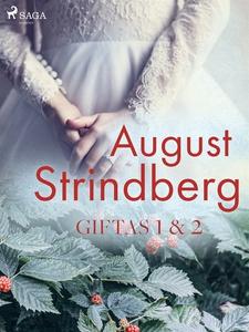 Giftas 1 & 2 (e-bok) av August Strindberg