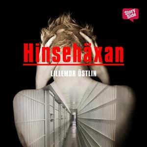 Hinsehäxan (ljudbok) av Lillemor Östlin