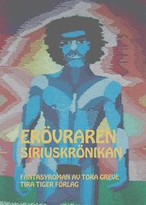 Erövraren (e-bok) av Tora Greve