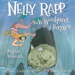 Nelly Rapp och sjöodjuret i Bergsjön (ljudbok)