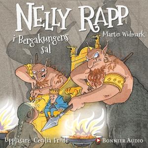 Nelly Rapp i Bergakungens sal (ljudbok) av Mart